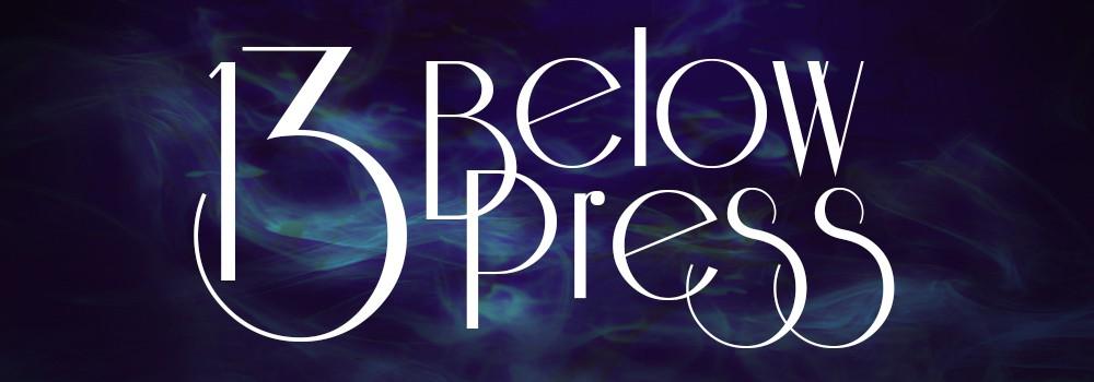 Thirteen Below Press